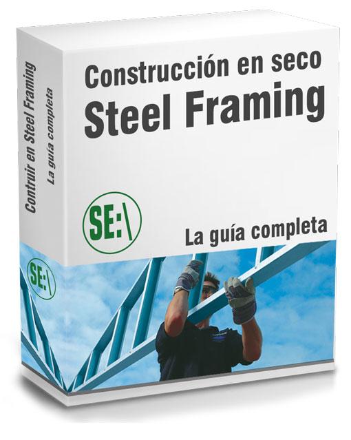 Construir en Steel Framing. La guía completa